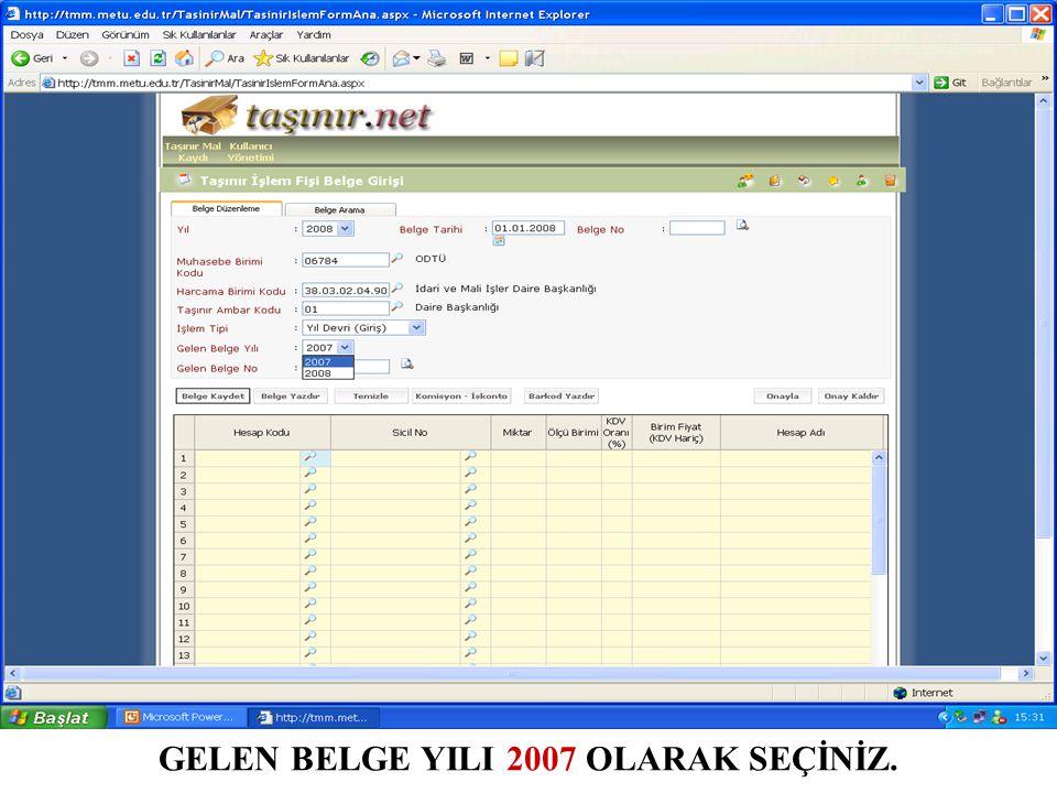 GELEN BELGE YILI 2007 OLARAK SEÇİNİZ.