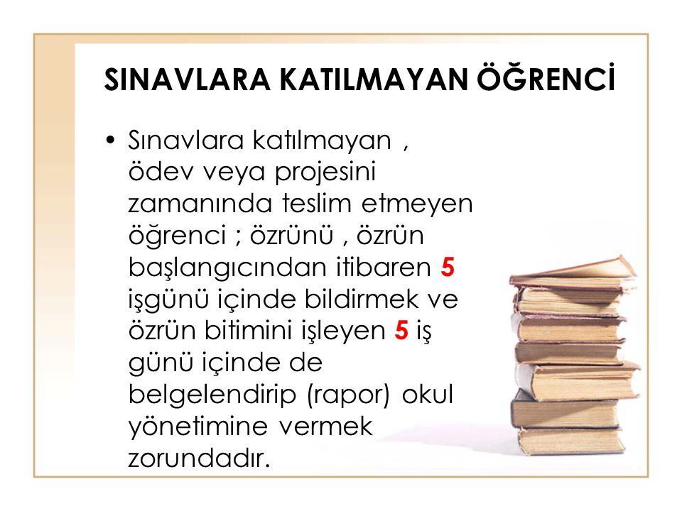 •Özrü okul yönetimince kabul edilen öğrencinin durumu ders öğretmenine bildirilir.
