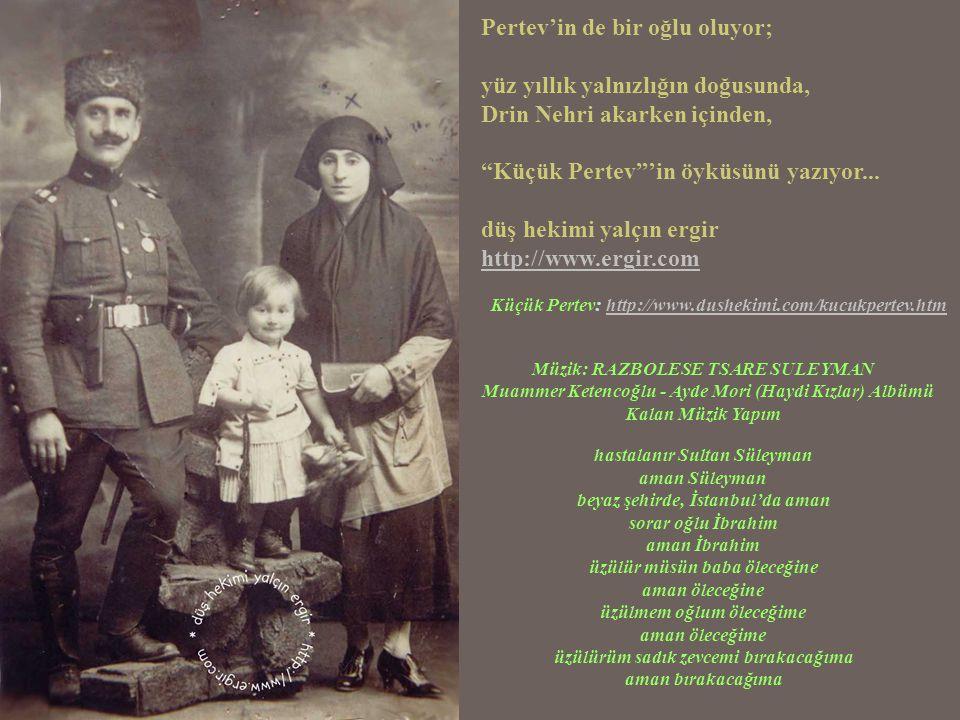 Küçük Nafiz'i büyütüyor, silah kuşatıyor; Selanik göçmeni Huriye'yle evlendiriyorum.