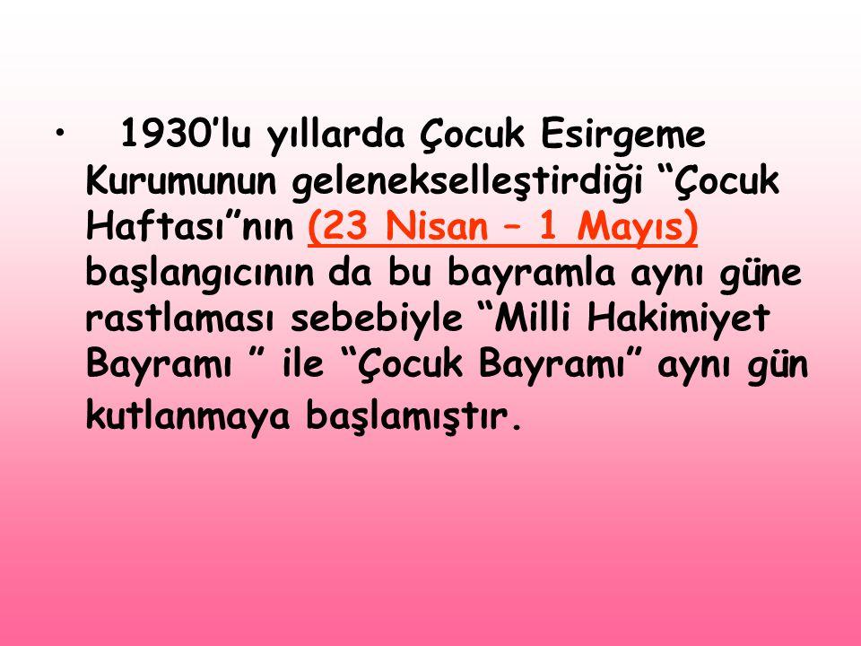 • 1979'dan bu yana her yıl 23 Nisan'da TRT tarafından geleneksel olarak 23 Nisan Çocuk Şenliği düzenlenmektedir.