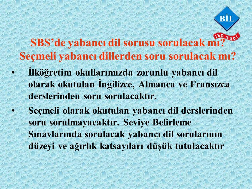SBS'de yabancı dil sorusu sorulacak mı. Seçmeli yabancı dillerden soru sorulacak mı.