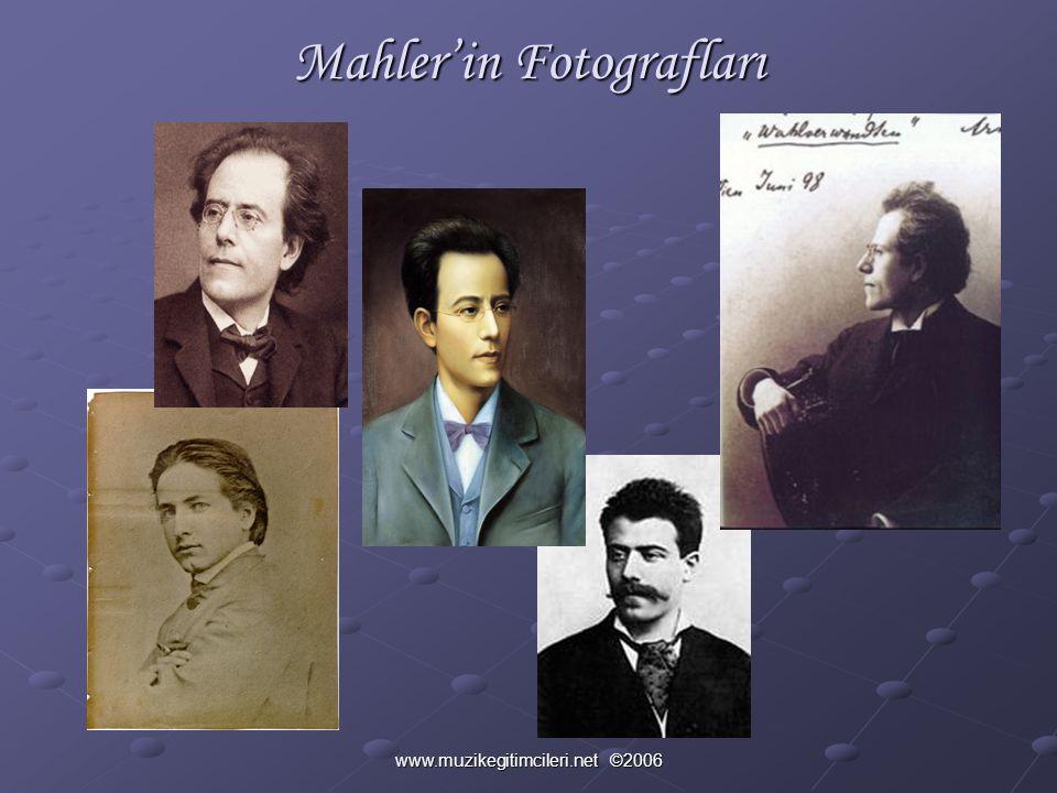 www.muzikegitimcileri.net ©2006 Mahler'in Fotografları