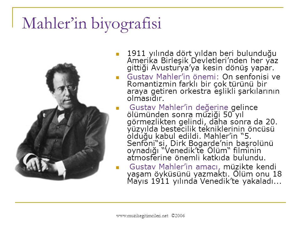 Orkestra Şefi Bruno Walter'in 35 yaşındaki Mahler için yazdığı tasvirde bakın neler demiştir:     SOLGUN BİR BENİZ, ZAYIF BİR BEDEN, KISA BİR BOY, UZUNCA HATLAR, SIK SİYAH SAÇLARLA ÇEVRELENEN GENİŞ BİR ALIN, GÖZLÜKLERİN ARKASINDA SAKLANAN OLAĞAN ÜSTÜ GÖZLER, ÜZÜNTÜ VE MİZAH DOLU YÜZ HATLARI...''