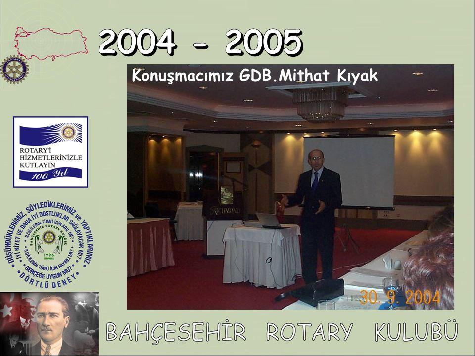 Konuşmacımız GDB.Mithat Kıyak