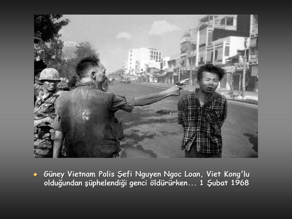  Güney Vietnam Polis Şefi Nguyen Ngoc Loan, Viet Kong'lu olduğundan şüphelendiği genci öldürürken... 1 Şubat 1968