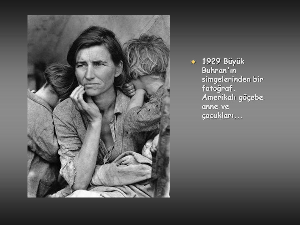  1929 Büyük Buhran'ın simgelerinden bir fotoğraf. Amerikalı göçebe anne ve çocukları...
