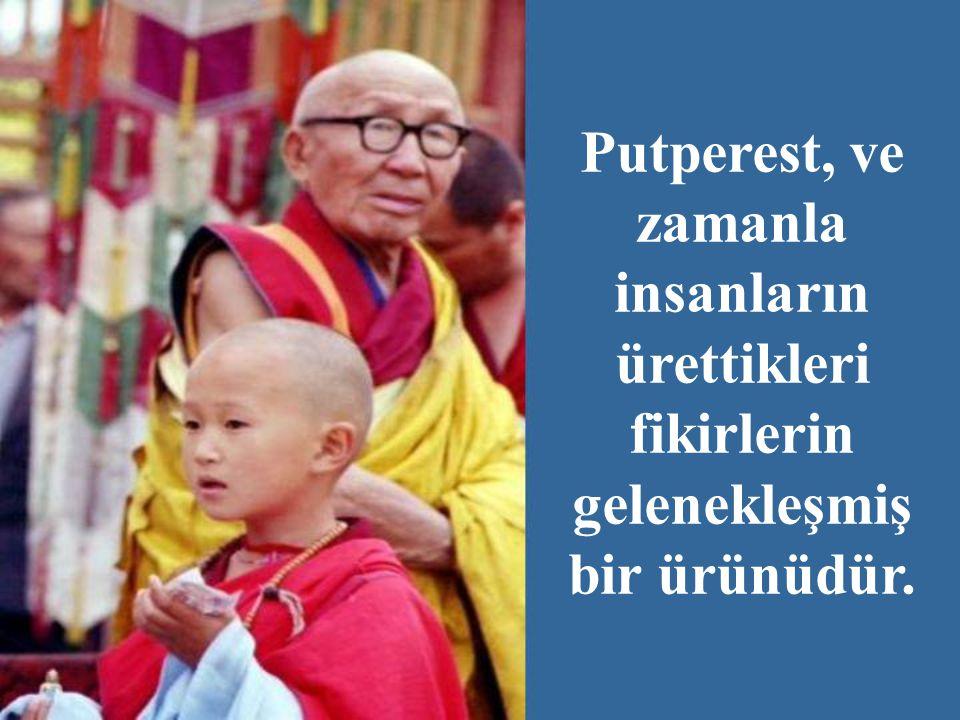 Budizm, Hak bir dinden gelse bile, şu anda tamamen bundan uzaklaşmıştır.