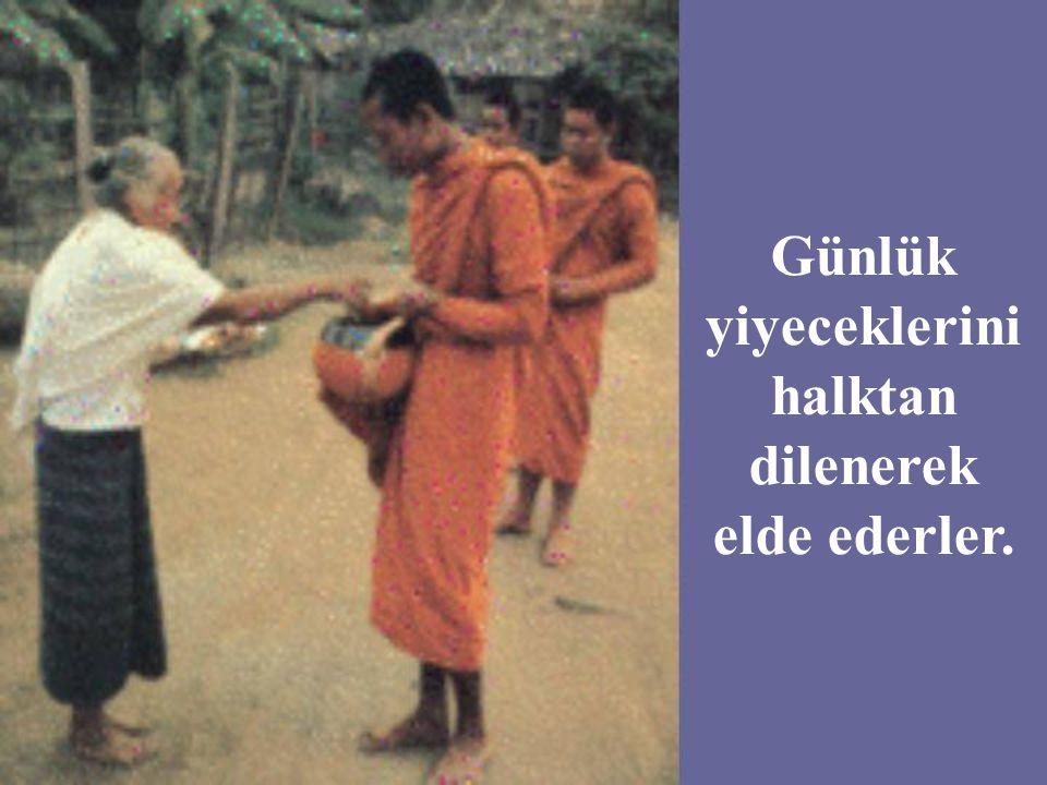 Budist rahiplere çalışmak yasaktır.