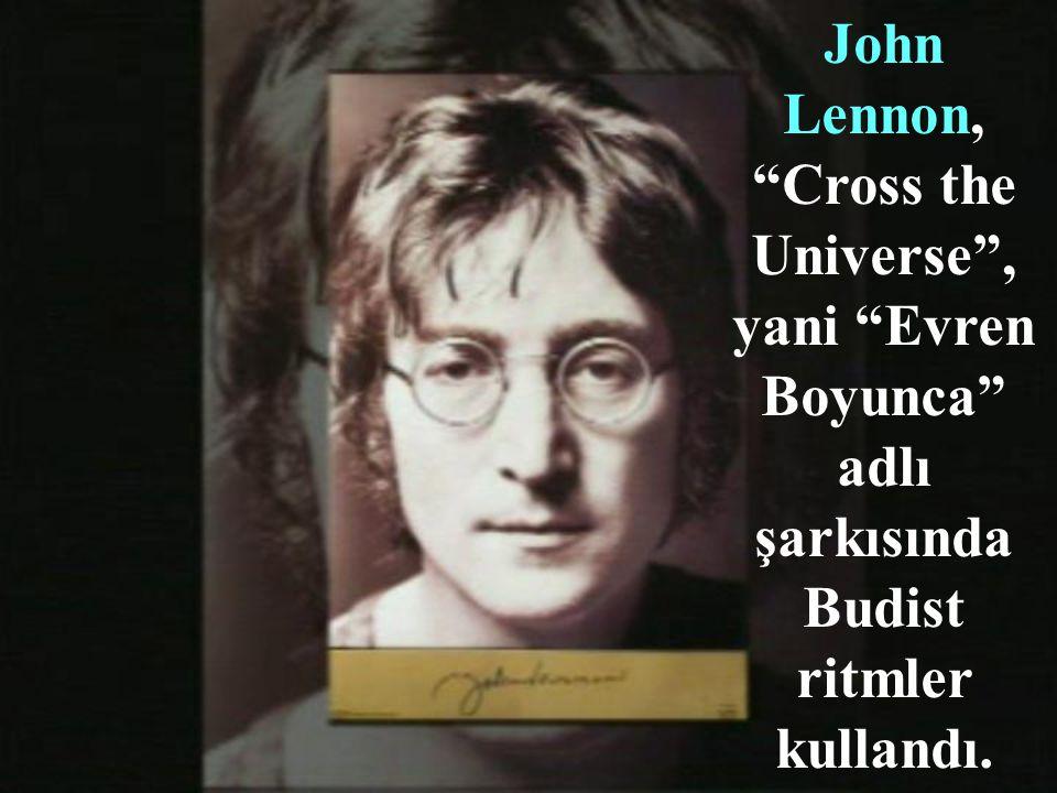 """Onun ardından on milyonlarca """"Beatles"""" hayranı, bu dine özenmeye başladı."""