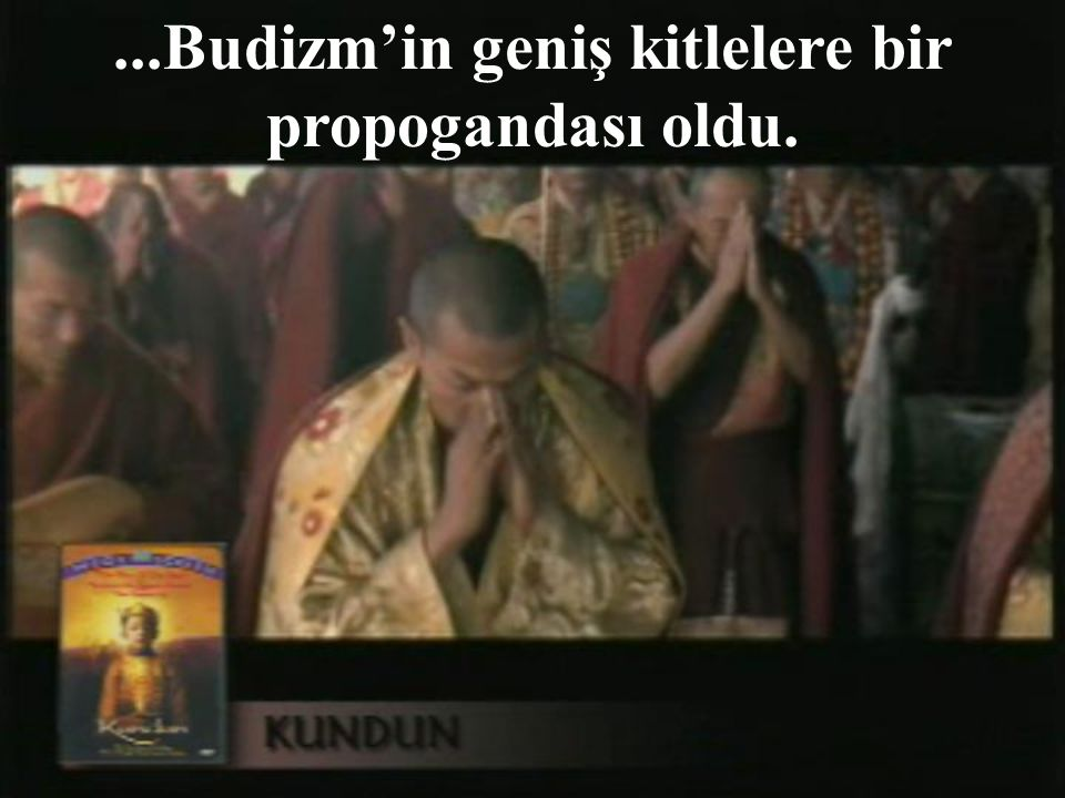 "Budist rahip Dalaylama'nın hayatını anlatan ""Kundun""sa,"