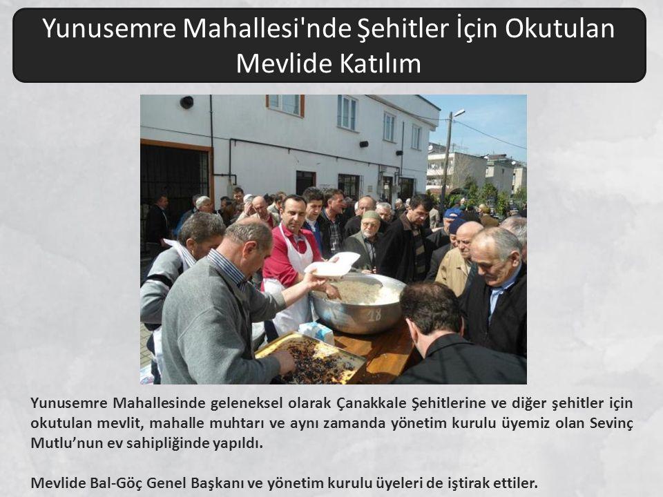 Yunusemre Mahallesinde geleneksel olarak Çanakkale Şehitlerine ve diğer şehitler için okutulan mevlit, mahalle muhtarı ve aynı zamanda yönetim kurulu