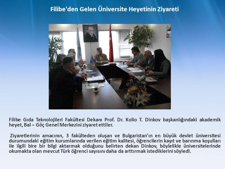 Filibe Gıda Teknolojileri Fakültesi Dekanı Prof. Dr. Kolio T. Dinkov başkanlığındaki akademik heyet, Bal – Göç Genel Merkezini ziyaret ettiler. Ziyare