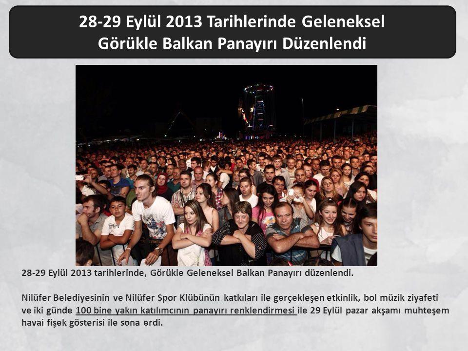 28-29 Eylül 2013 Tarihlerinde Geleneksel Görükle Balkan Panayırı Düzenlendi 28-29 Eylül 2013 tarihlerinde, Görükle Geleneksel Balkan Panayırı düzenlen