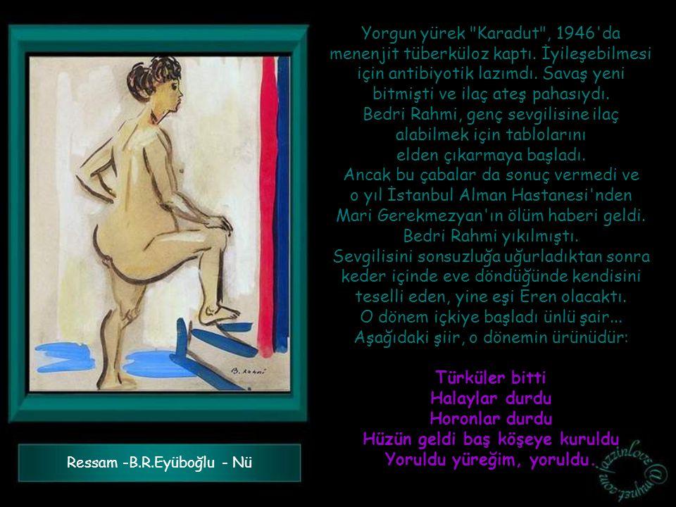 Yorgun yürek Karadut , 1946 da menenjit tüberküloz kaptı.