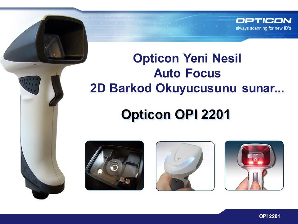 OPI 2201 Opticon OPI 2201 Opticon OPI 2201 Opticon Yeni Nesil Auto Focus 2D Barkod Okuyucusunu sunar...