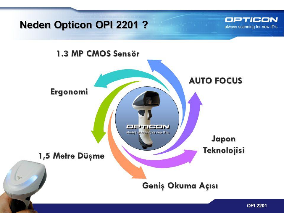 OPI 2201 Geniş Okuma Açısı AUTO FOCUS 1,5 Metre Düşme Ergonomi Japon Teknolojisi 1.3 MP CMOS Sensör Neden Opticon OPI 2201 ?