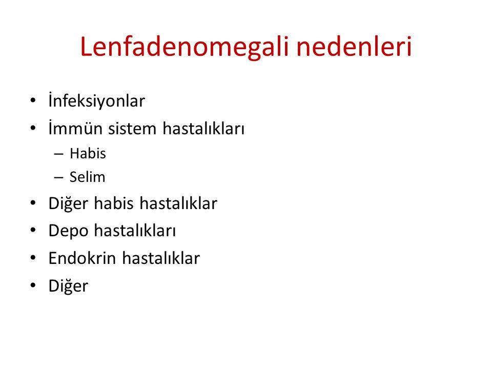 Lenfadenomegali nedenleri • İnfeksiyon – Bakteriyel • Piyojenik bakteriler • Keditırmığı hastalığı • Sfiliz • Tularemi • Mikobakteri inf.