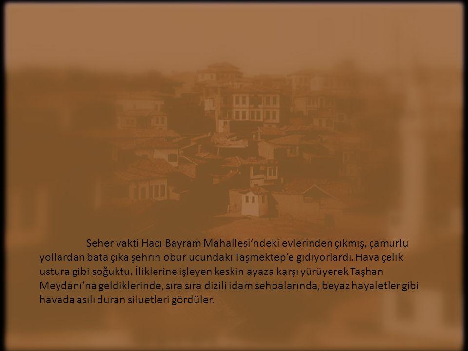1921 sonbaharı Ankara…