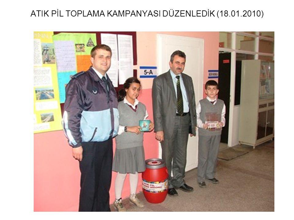 ATIK PİL TOPLAMA KAMPANYASI DÜZENLEDİK (18.01.2010)
