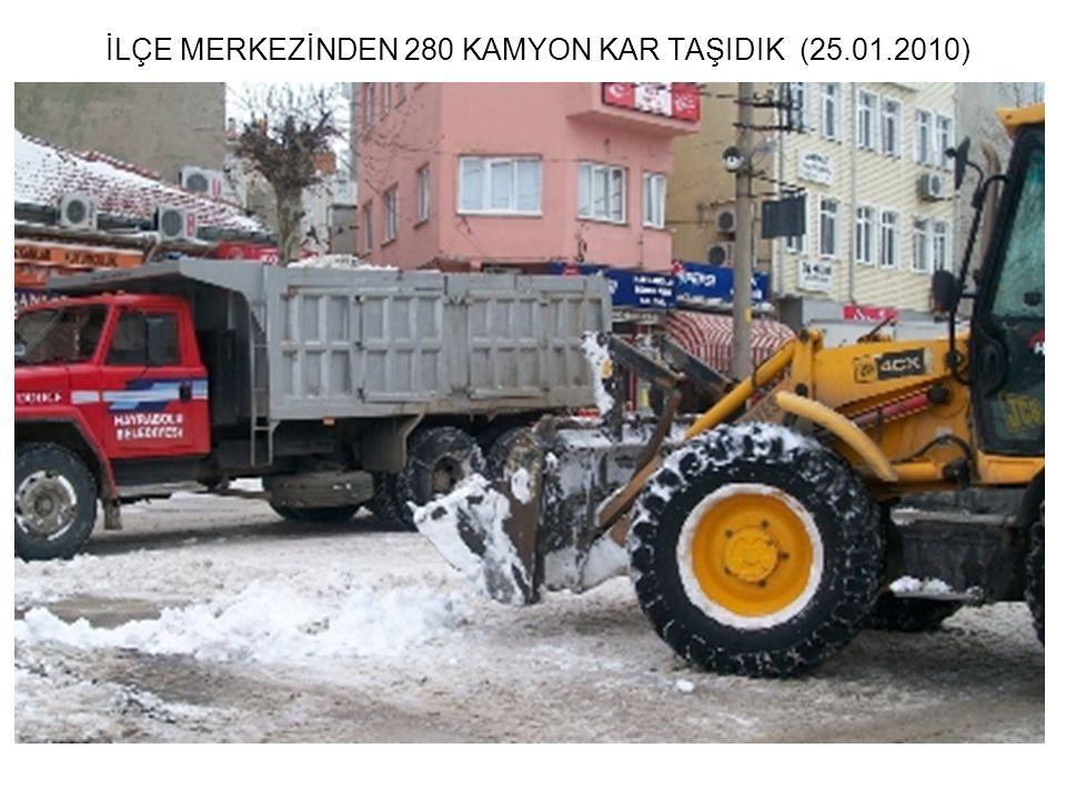 İLÇE MERKEZİNDEN 280 KAMYON KAR TAŞIDIK (25.01.2010)