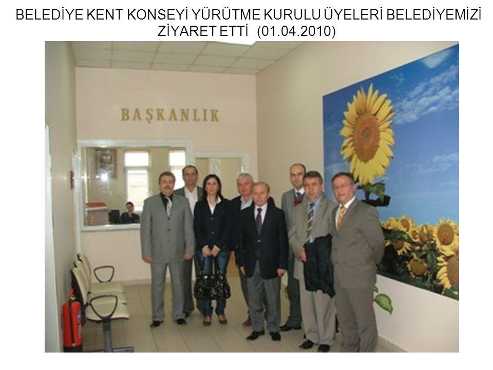 BELEDİYE KENT KONSEYİ YÜRÜTME KURULU ÜYELERİ BELEDİYEMİZİ ZİYARET ETTİ (01.04.2010)