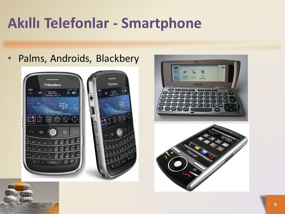 Akıllı Telefonlar - Smartphone • Palms, Androids, Blackbery 6