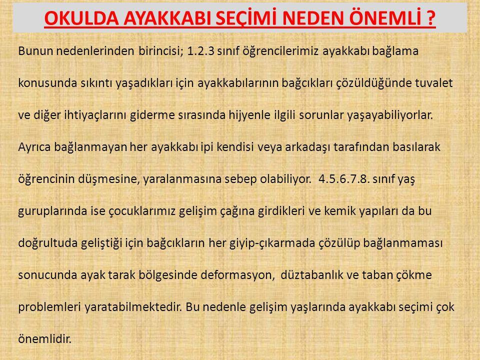 OKULDA AYAKKABI SEÇİMİ NEDEN ÖNEMLİ .
