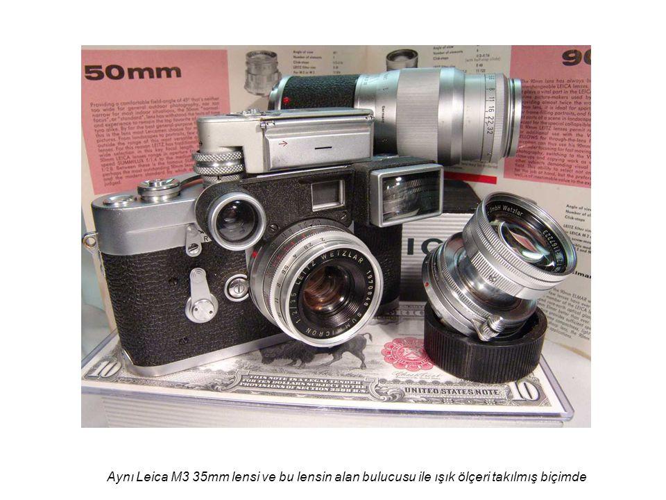 Aynı Leica M3 35mm lensi ve bu lensin alan bulucusu ile ışık ölçeri takılmış biçimde