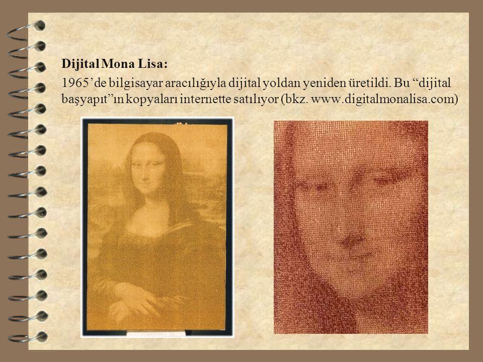 """Dijital Mona Lisa: 1965'de bilgisayar aracılığıyla dijital yoldan yeniden üretildi. Bu """"dijital başyapıt""""ın kopyaları internette satılıyor (bkz. www.d"""
