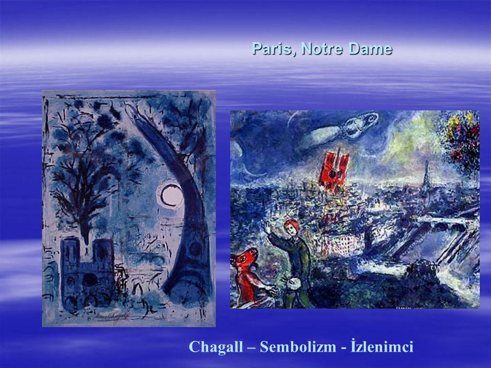 Paris, Notre Dame Paris, Notre Dame Chagall – Sembolizm - İzlenimci