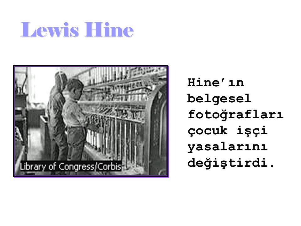 """""""Hikayeyi kelimelerle anlatabilseydim, bir fotoğraf makinesi taşımak zorunda kalmazdım."""" Lewis Hine"""