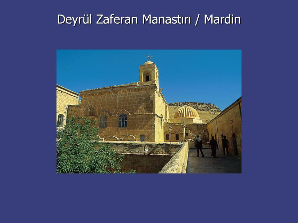 Deyrül Zaferan Manastırı / Mardin