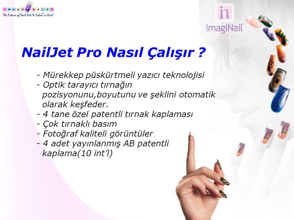 NailJet Pro Nasıl Çalışır ? - Mürekkep püskürtmeli yazıcı teknolojisi - Optik tarayıcı tırnağın pozisyonunu,boyutunu ve şeklini otomatik olarak keşfed