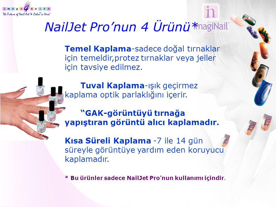 NailJet Pro'nun 4 Ürünü* Temel Kaplama-sadece doğal tırnaklar için temeldir,protez tırnaklar veya jeller için tavsiye edilmez. Tuval Kaplama-ışık geçi