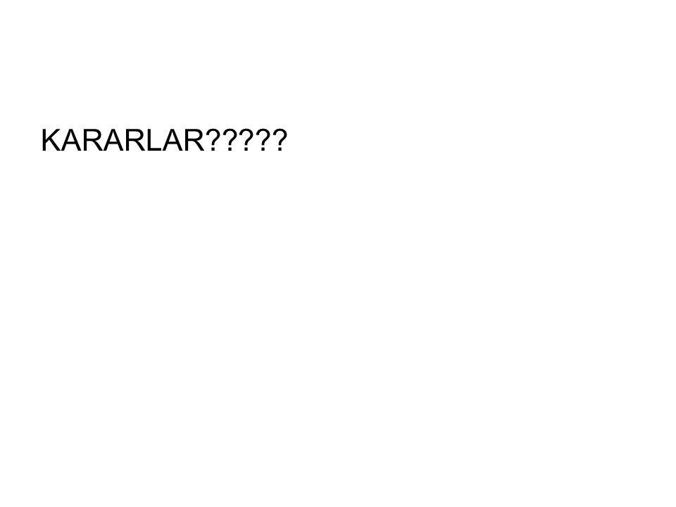 KARARLAR?????