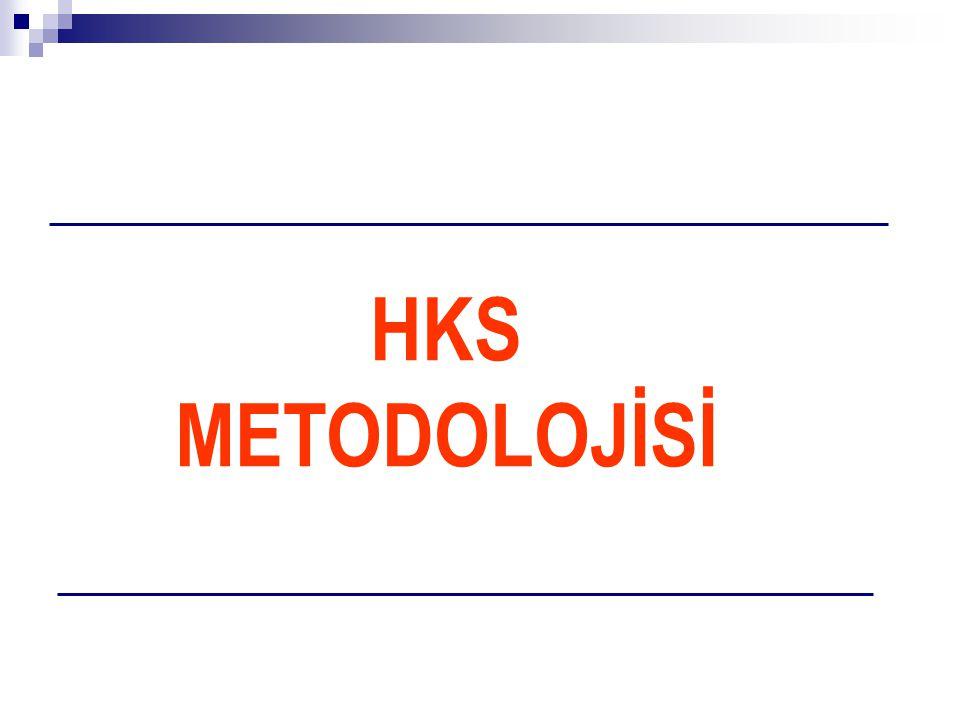HKS METODOLOJİSİ