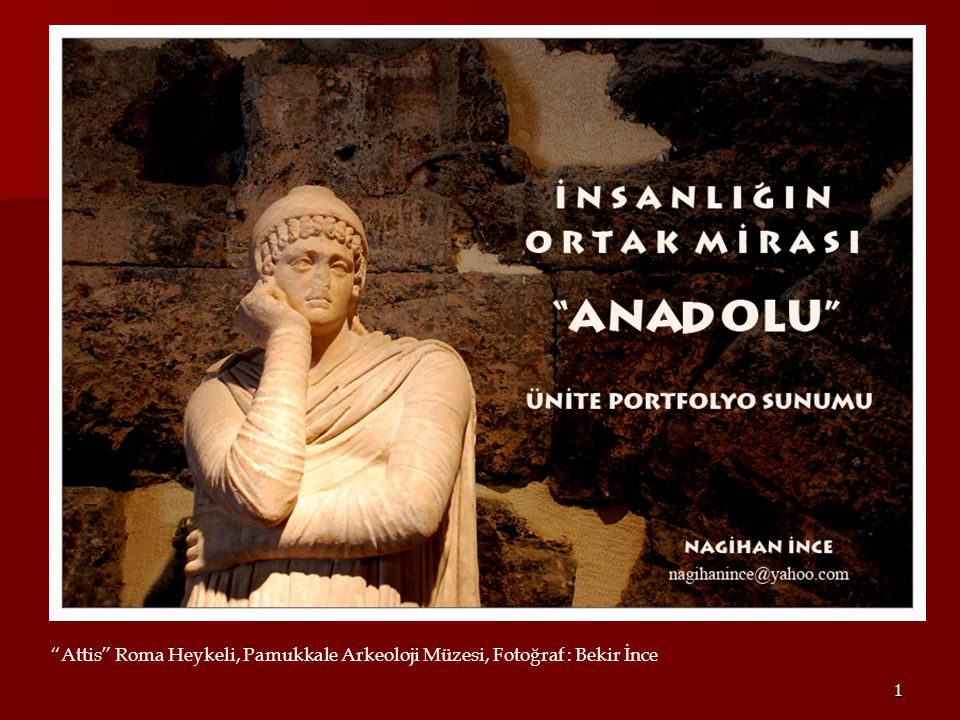 """1 """"Attis"""" Roma Heykeli, Pamukkale Arkeoloji Müzesi, Fotoğraf : Bekir İnce"""