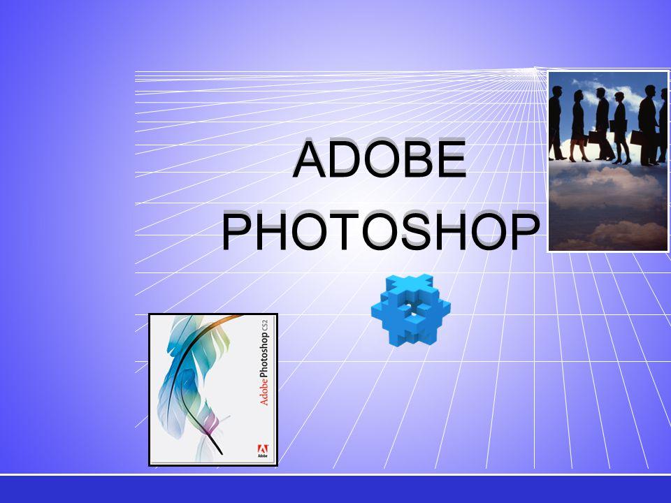 ADOBE PHOTOSHOP ADOBE PHOTOSHOP