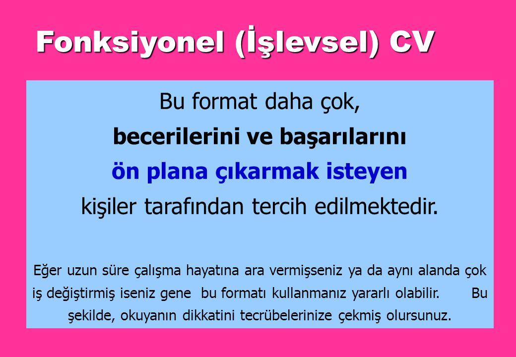 ÖZGEÇMİŞ (CV) ÇEŞİTLERİ