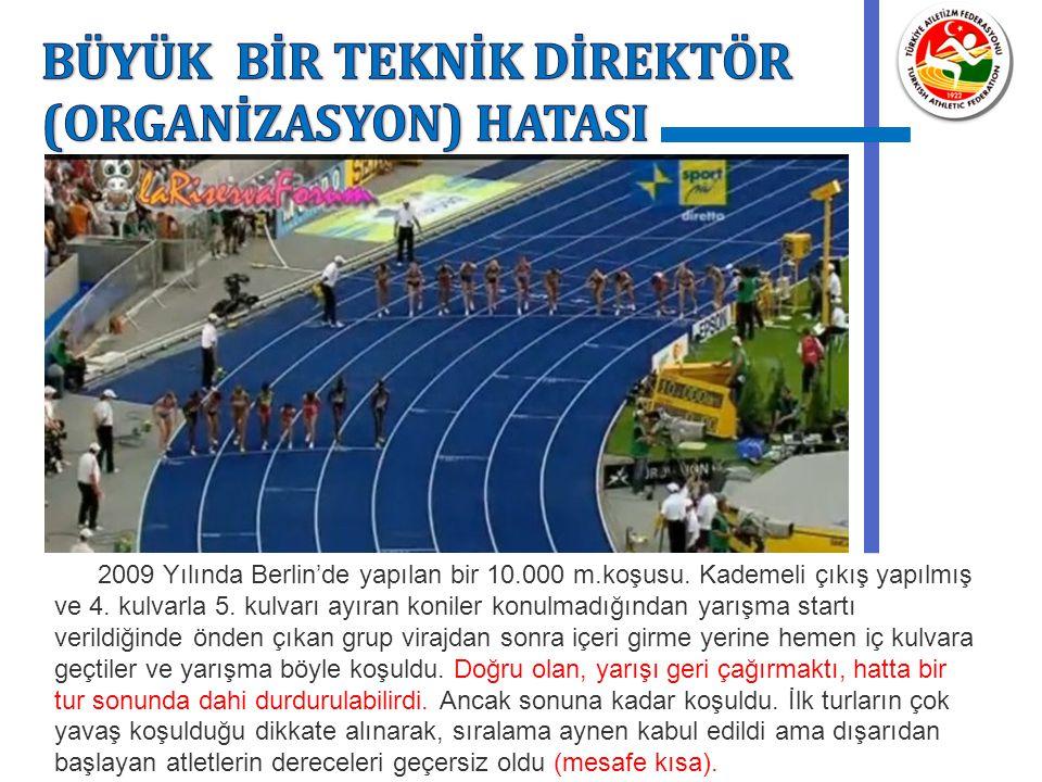 2009 Yılında Berlin'de yapılan bir 10.000 m.koşusu. Kademeli çıkış yapılmış ve 4. kulvarla 5. kulvarı ayıran koniler konulmadığından yarışma startı ve