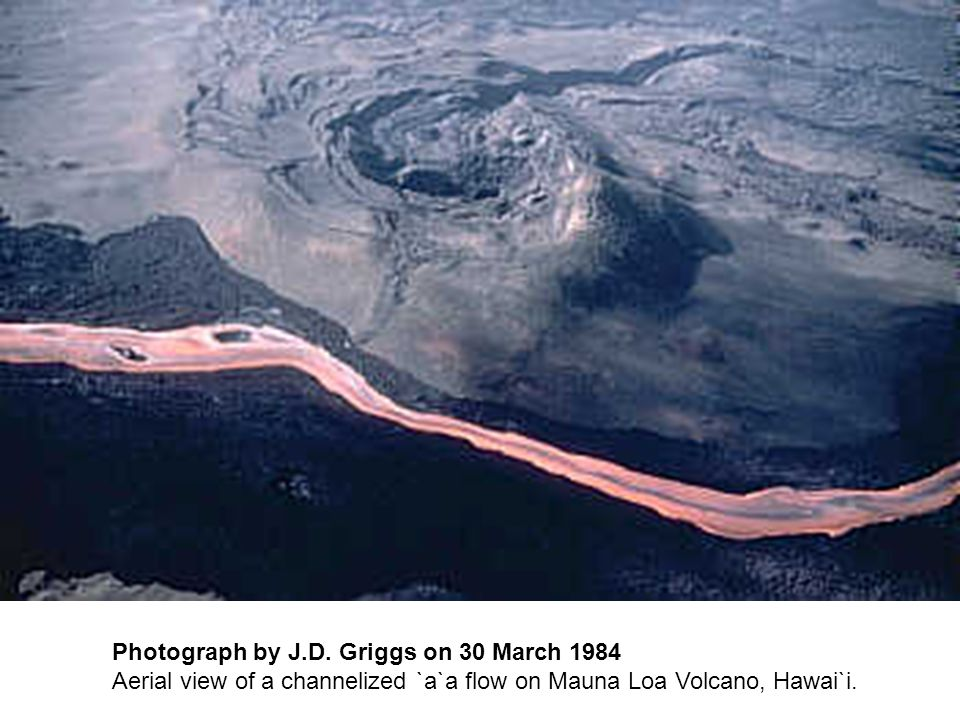 Photograph by J.D. Griggs on 30 March 1984 Aerial view of a channelized `a`a flow on Mauna Loa Volcano, Hawai`i.