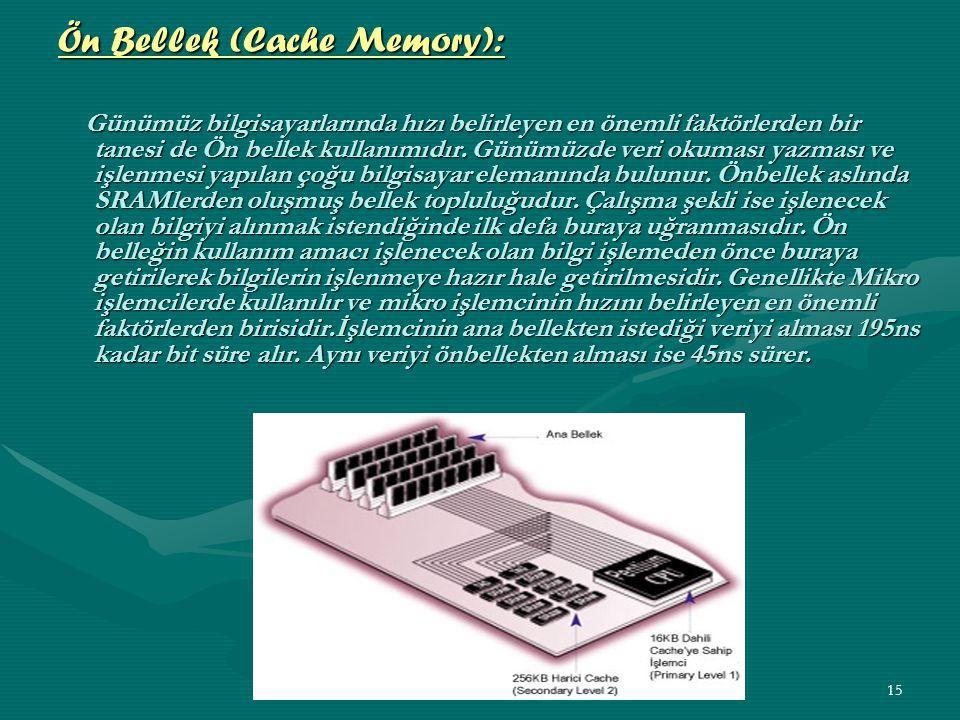 14 EPROM (Erasable Programmable Read-Only Memory Silinebilir Yalnızca Okunur Bellek): RAM'lerin elektrik kesildiğinde bilgileri koruyamaması ROM ve PROM'ların yalnızca bir kez programlanabilmeleri bazı uygulamalar için sorun yaratmıştır.