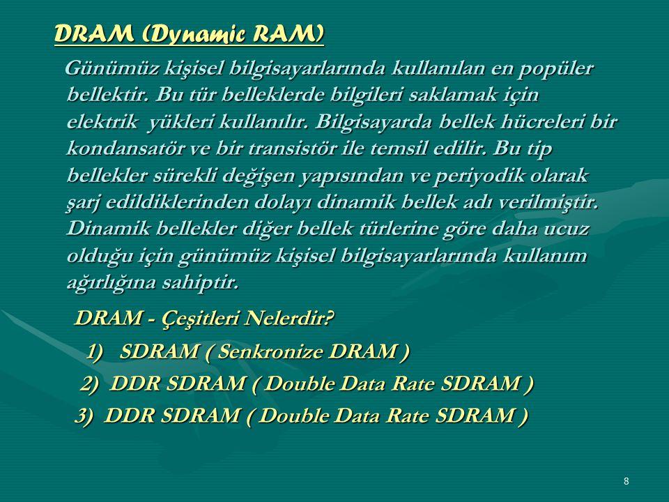 7 RAM ve ROM ARASINDAKI FARK NEDIR.