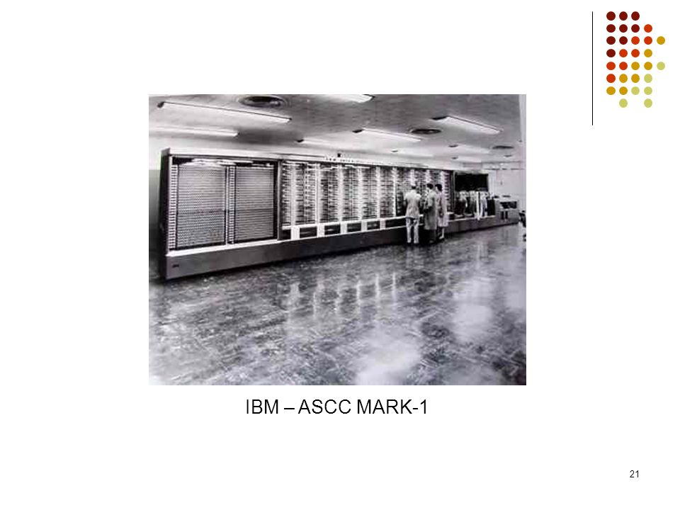 21 IBM – ASCC MARK-1