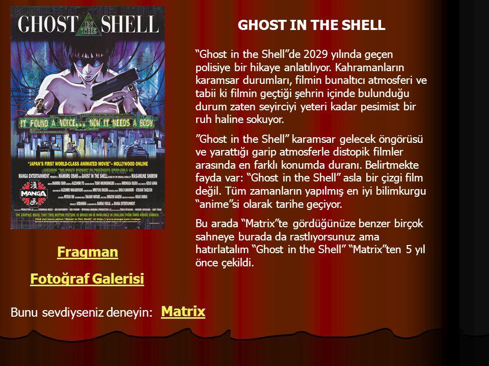 """GHOST IN THE SHELL Fragman Fotoğraf Galerisi Bunu sevdiyseniz deneyin: Matrix """"Ghost in the Shell""""de 2029 yılında geçen polisiye bir hikaye anlatılıyo"""