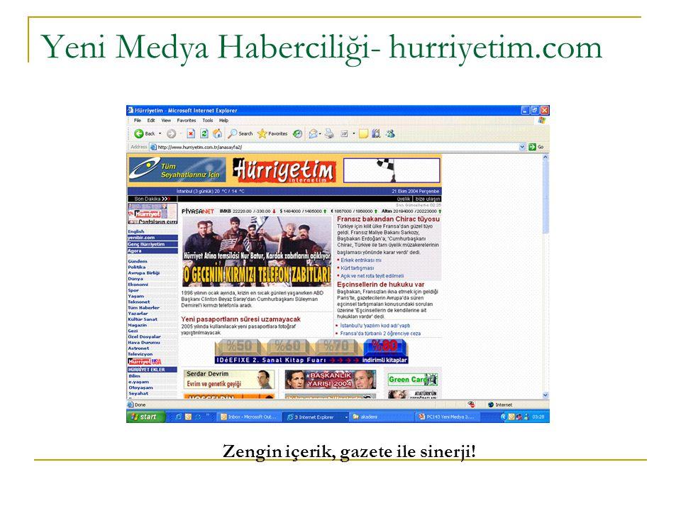 Yeni Medya Haberciliği- hurriyetim.com Zengin içerik, gazete ile sinerji!