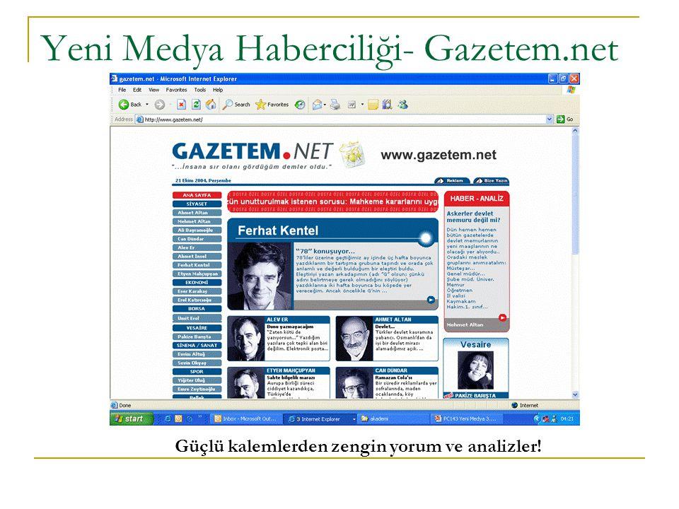 Yeni Medya Haberciliği- Gazetem.net Güçlü kalemlerden zengin yorum ve analizler!