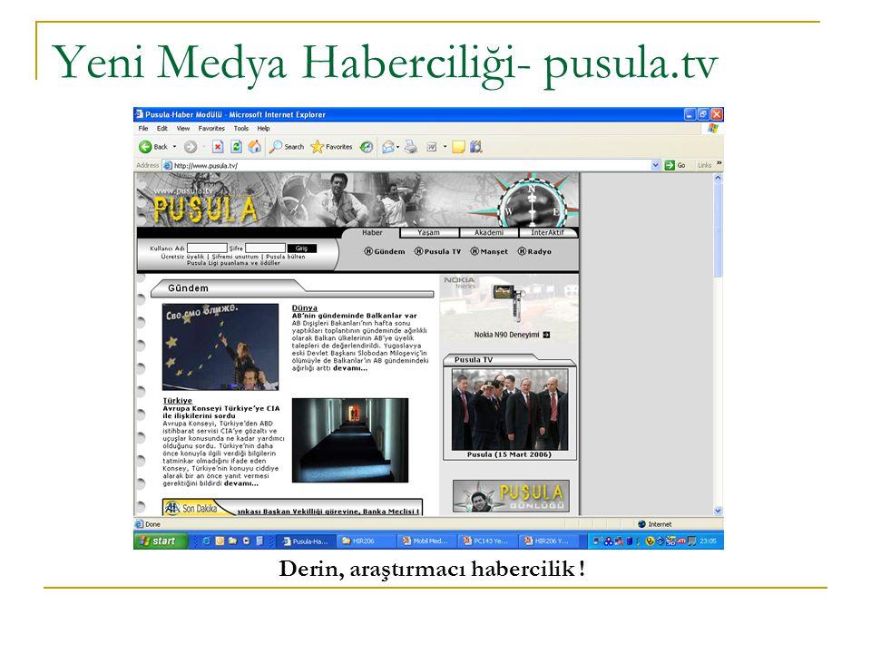 Yeni Medya Haberciliği- pusula.tv Derin, araştırmacı habercilik !