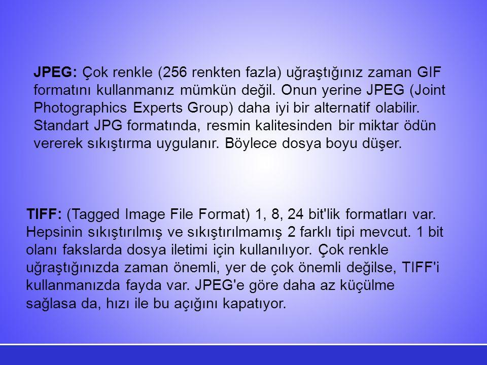 JPEG: Çok renkle (256 renkten fazla) uğraştığınız zaman GIF formatını kullanmanız mümkün değil.