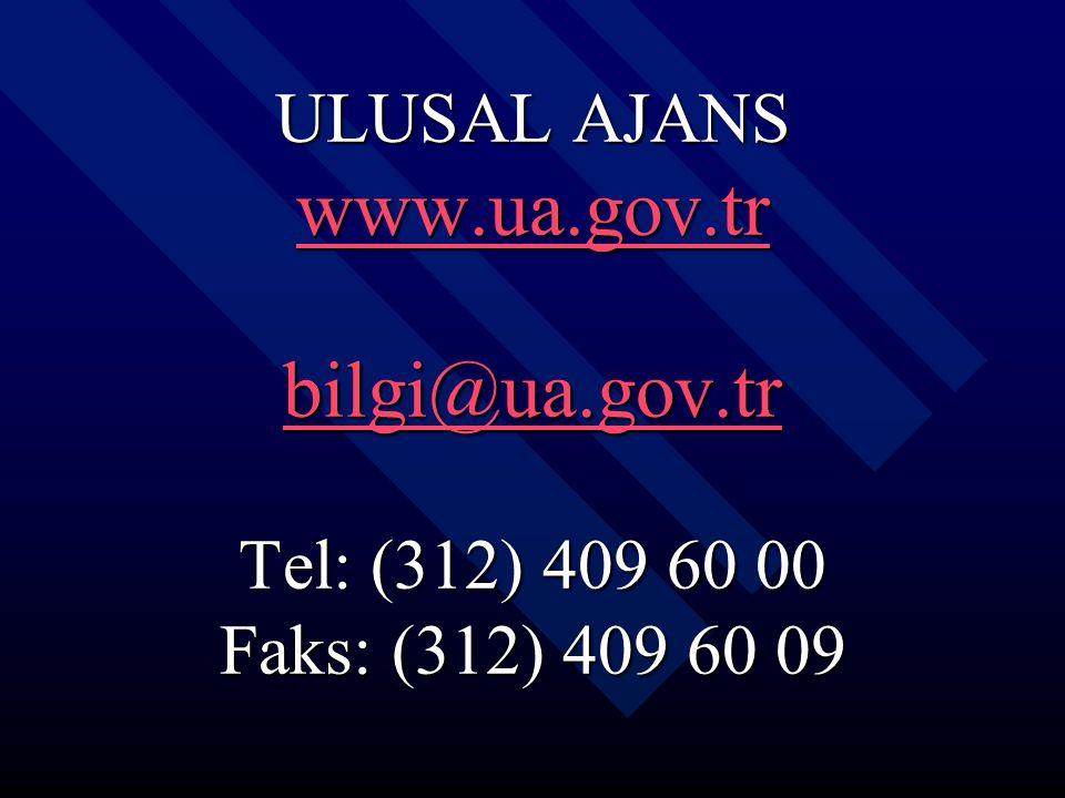 ULUSAL AJANS www.ua.gov.tr bilgi@ua.gov.tr Tel: (312) 409 60 00 Faks: (312) 409 60 09 www.ua.gov.tr bilgi@ua.gov.tr www.ua.gov.tr bilgi@ua.gov.tr